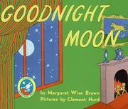 Goodnight Moon - Wise - Hurd