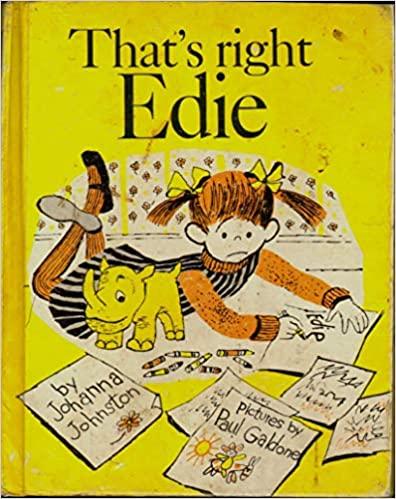 That's Right Edie - Johnston - Galdone