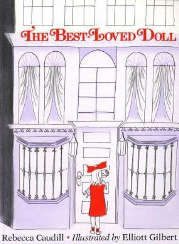 The Best Loved Doll - Caudill - Gilbert