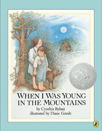 When I Was Young in the Mountains - Rylant - Goode