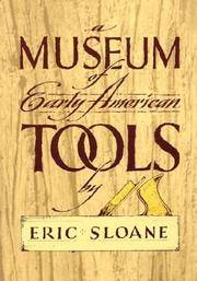 A Museum of Early American Tools - Sloane