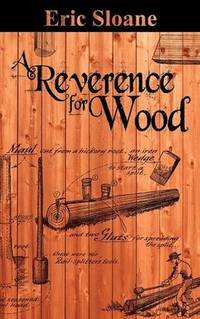 A Reverence for Wood - Sloane