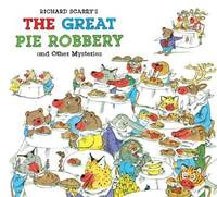 Great Pie Robbery and Others - Scarry