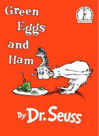 Green Eggs and Ham - Seuss