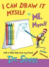 I Can Draw It Myself - Seuss