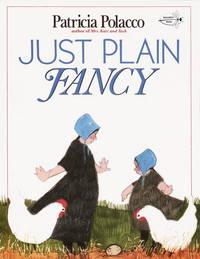 Just Plain Fancy - Polacco