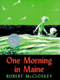 One Morning in Maine - McCloskey