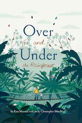 Over and Under the Rainforest - Messner