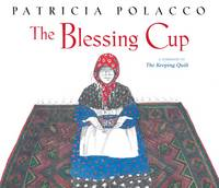 The Blessing Cup - Polacco