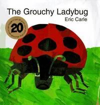 The Grouchy Ladybug - Carle