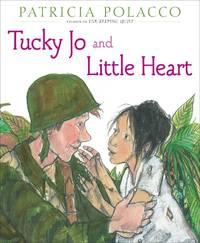 Tucky Jo and Little Heart - Polacco
