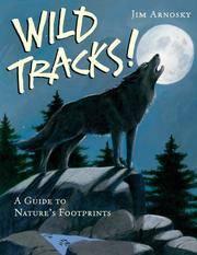 Wild Tracks - Arnosky